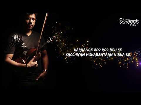 DIL DIYAN GALLAN - Sandeep Thakur | Violin | LYRICAL | Tiger Zinda Hain | Salman Khan | Atif Aslam