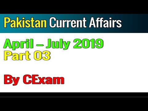 Current Affairs of Pakistan | August 2019 I International
