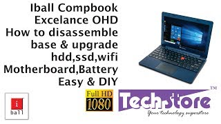 Iball compbook Excelence OHD: How to dismantle disassemble the base and add hdd ssd ram battery