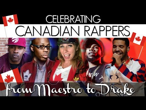 CELEBRATING CANADIAN RAPPERS From Maestro To Drake (& Everything In Between!)