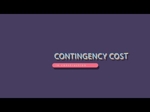 QUS4202 - Contingency cost in construction