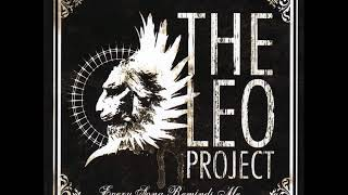 The Leo Project - Every Song Reminds Me (Full Album)