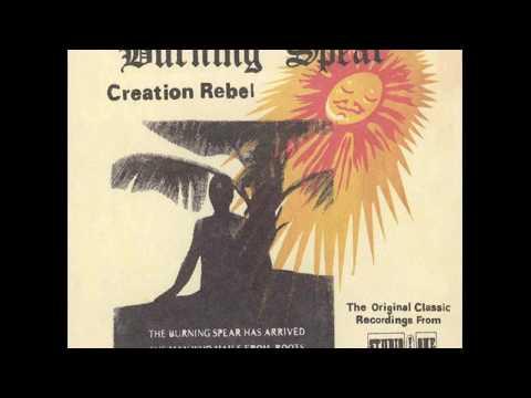 Burning Spear - Creation Rebel - Full album (2004)