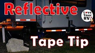 RV Tip - Stick On DOT Reflective Tape