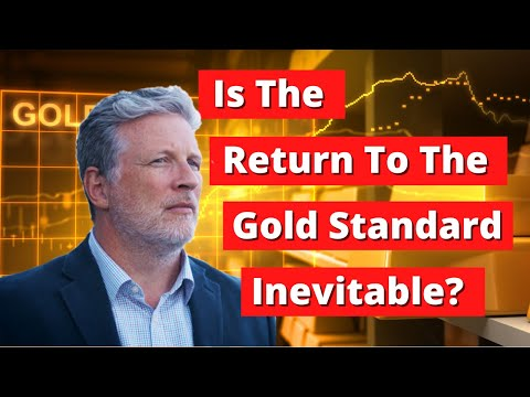 The Fall Of The US Dollar: Is The Return To A Gold Standard Inevitable?