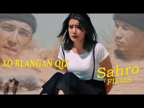 XO'RLANGAN QIZ Saxro Films. Uzfoydali.Tv Namoyish Etadi.