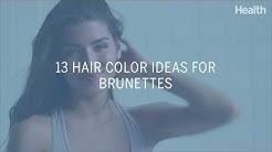13 Hair Color Ideas for Brunettes | Health