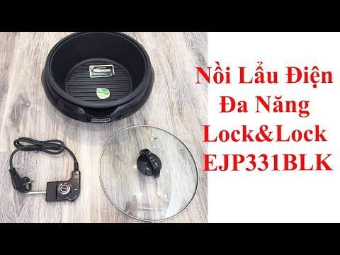Trên tay Nồi Lẩu Điện Đa Năng Lock&Lock EJP331BLK - Nồi đa năng cho ngày Tết