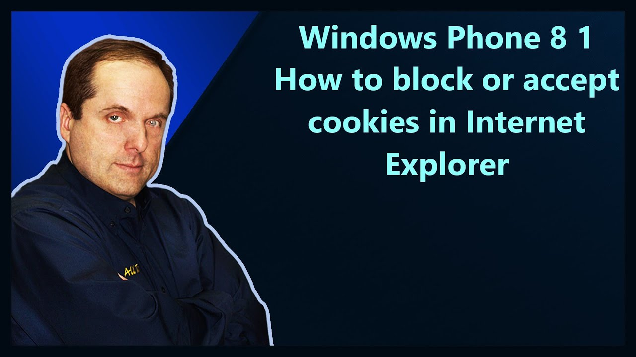 Windows Phone 8 1 How To Block Or Accept Cookies In Internet Explorer