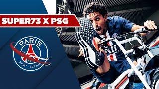 VIDEO: PARIS SAINT-GERMAIN x SUPER73