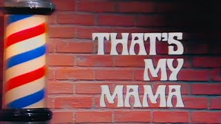 That's My Mama Theme (Intro & Outro)