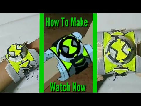 How To Make New Ben 10 Reboot Season Omnitrix