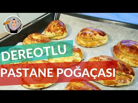 Dereotlu Pastane Poğaça Tarifi | Hatice Mazı Ile Yemek Tarifleri