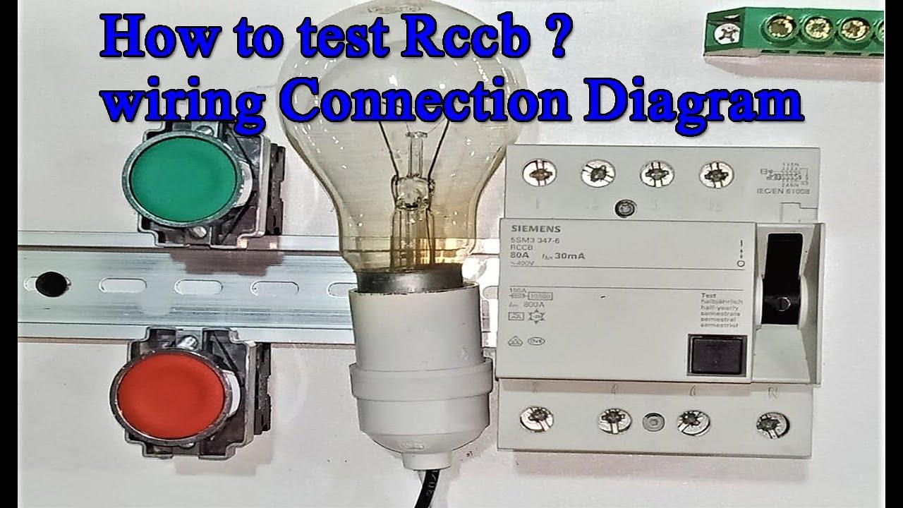 RCCB testing circuit diagram , MCB,MCCB,RCCB, ELCB,How to ...