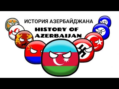 ||COUNTRYBALLS|| ИСТОРИЯ АЗЕРБАЙДЖАНА/ HISTORY OF AZERBAIJAN/ AZƏRBAYCAN TARİXİ/