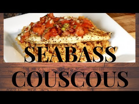 Easy Sea Bass Recipe | HOW TO COOK SEA BASS FISH WITH COUSCOUS