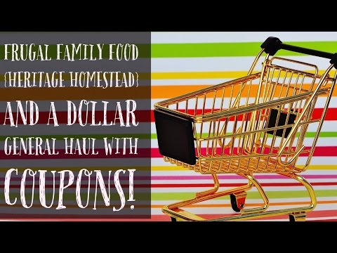 Frugal Family Food {Heritage Homestead} and a Dollar General Haul with Coupons!