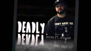 Josh Wawa White ft  ADough - Deadly