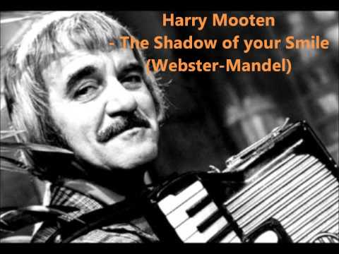 Harry Mooten  The Shadow of your Smile Webster Mandel