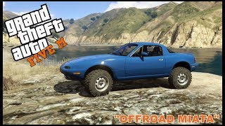 GTA 5 ROLEPLAY - OFFROAD LIFTED MIATA BUILD - EP. 194 - CIV