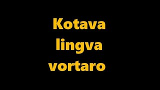 language kotava – esperantoava ravlemakam ( vortaro Kotava – Esperanto parto 17 )