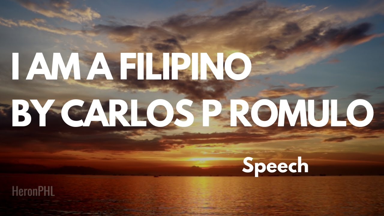 i am filipino essay by carlos p romulo