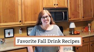 Favorite Fall Drink Recipes