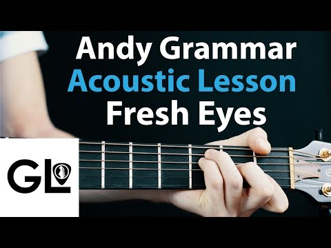Andy Grammer: Fresh Eyes - Acoustic Guitar Lesson EASY