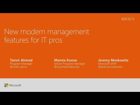 New modern management features for IT pros - BRK3073