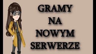 GRAMY NA NOWYM SERWERZE!
