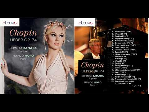 F  Chopin OP  74  -  Pierścień - Dominika Zamara soprano, Franco Moro pianoforte
