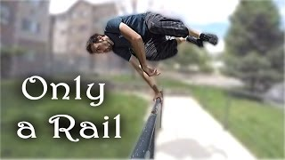 Only a Hand Rail - Simple Object Free Running