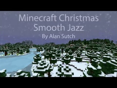 Minecraft Christmas: Smooth Jazz