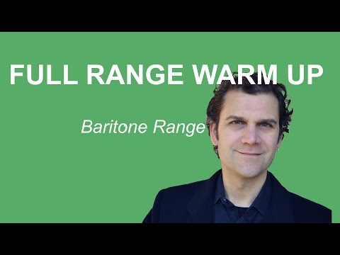 Singing Warm Up - Full Range Baritone