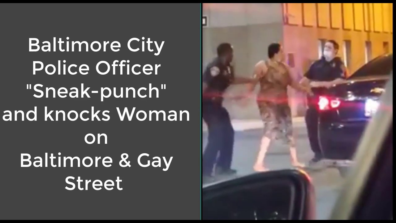 Baltimore Police Cold-Cock A Female Protestor !?  [VIDEO]