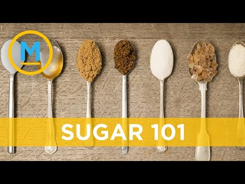 What you need to know about the different types of sugar | Your Morning