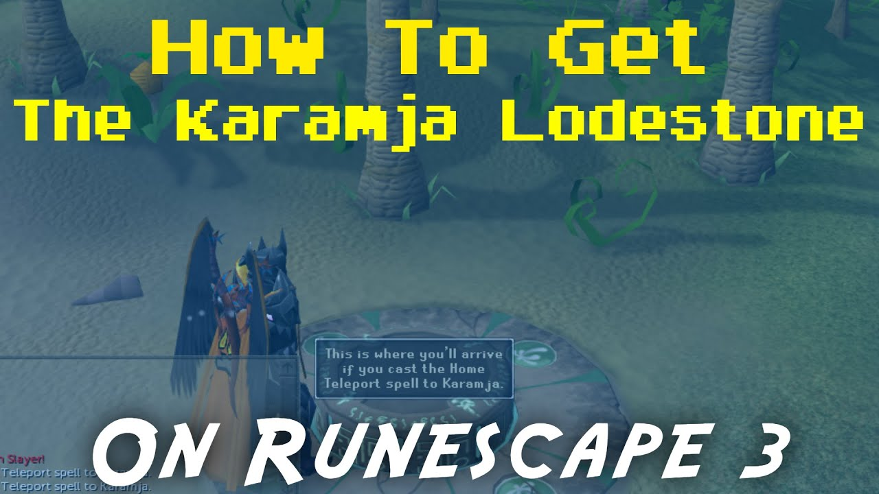 RS3 - how to unlock to the Karamja lodestone teleport