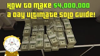 GTA Online How To Make $4,000,000 In One Day! Ultimate Solo Money Guide