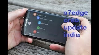 S7edge oreo update india   2 video