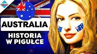 Australia: Historia Australii w pigułce.