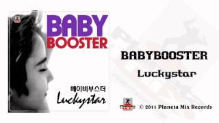 Babybooster - Luckystar (Dj HYO Radio Edit)