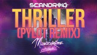 Scandroid  Thriller Pylot Remix... @ www.OfficialVideos.Net