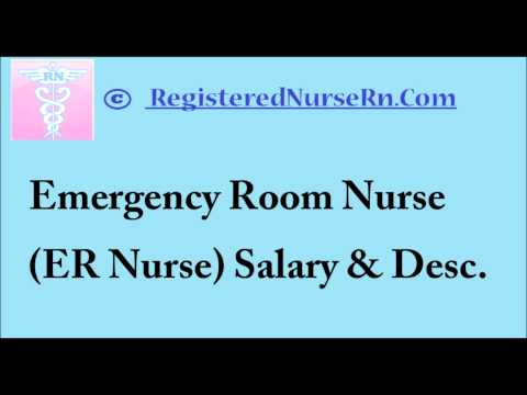 ER Nurse | Emergency Room Nurse Salary and Job Description