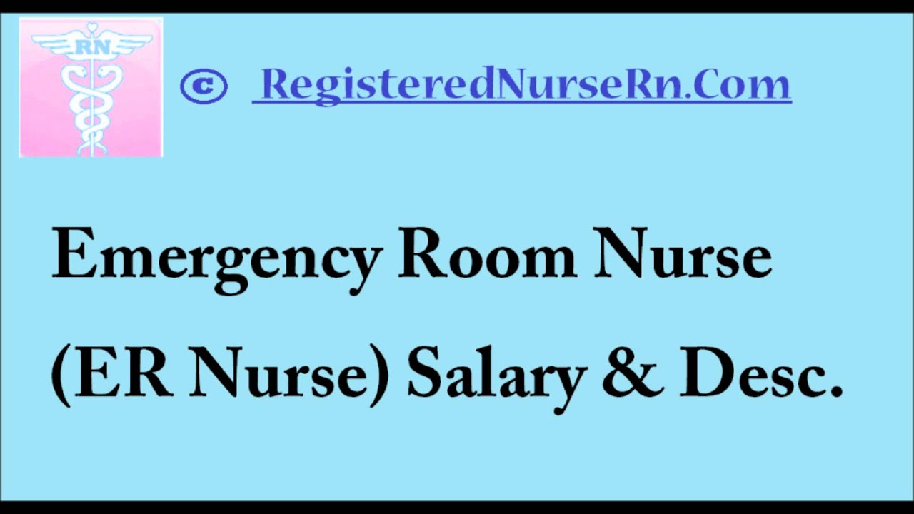 ER Nurse | Emergency Room Nurse Salary and Job Description - YouTube