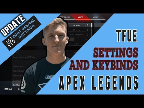 Tfue Apex Legends Settings & Keybinds - Updated September 2019