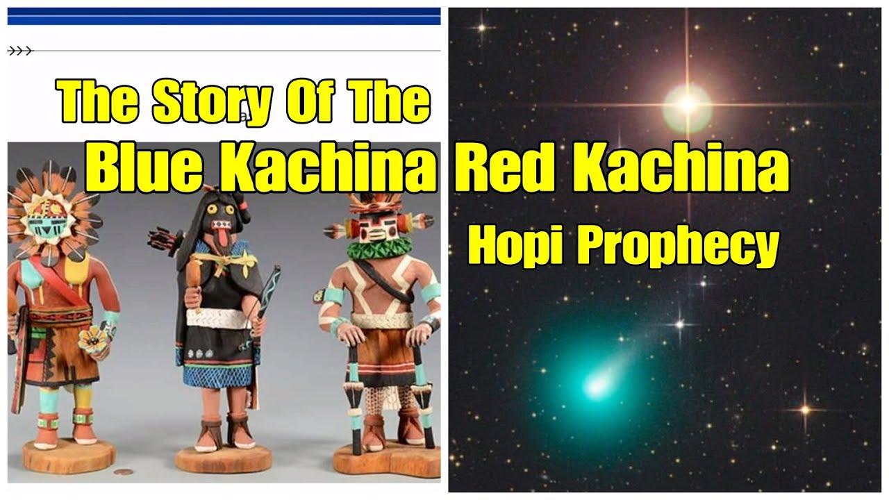 Story of the Blue Kachina Red Kachina Hopi Phophecy