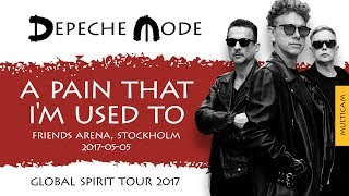 Depeche Mode A Pain That I M Used To Multicam Stockholm Sweden 2017 05 05