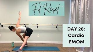 Cardio EMOM | Day 28 | Fit Reset