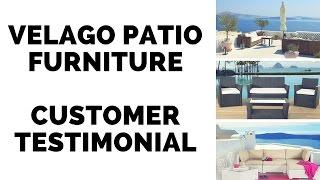 Velago Patio Furniture Customer Testimonial
