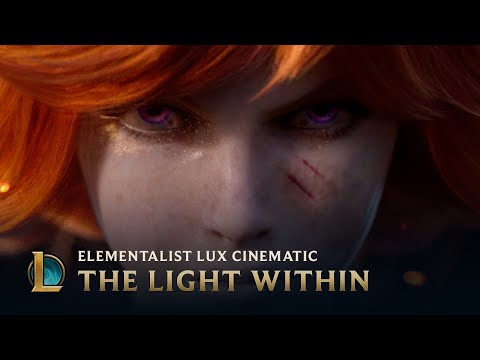 The Light Within | Elementalist Lux Cinematic - League of Legends